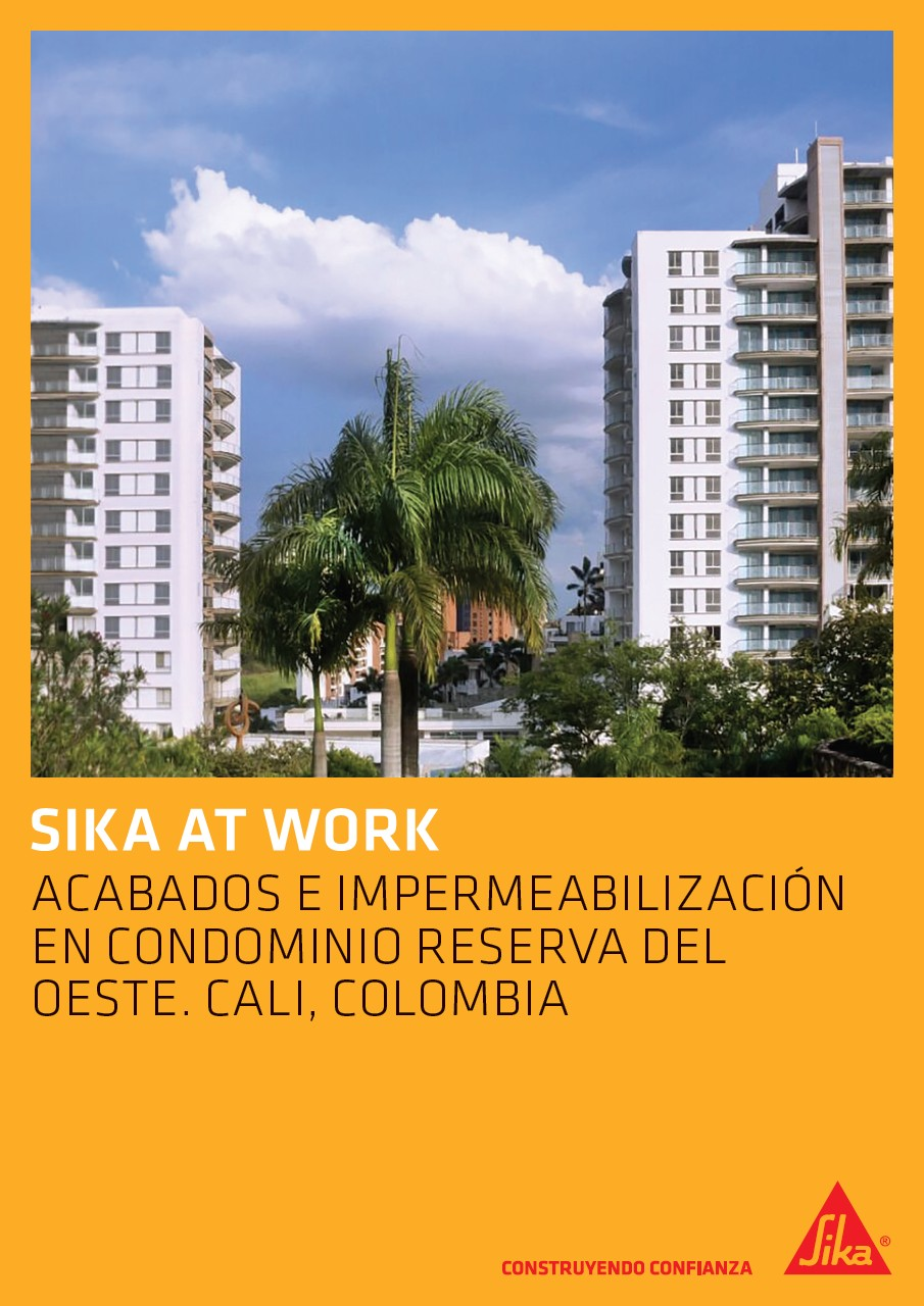 Sika At Work - Condominio Reserva del Oeste